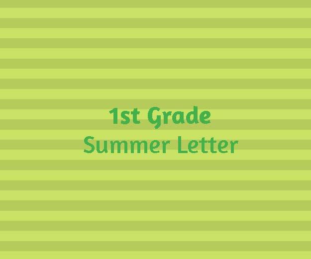1st Grade Summer Letter