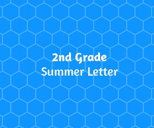 2nd Grade Summer Letter