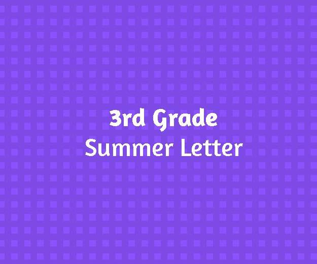 3rd Grade Summer Letter
