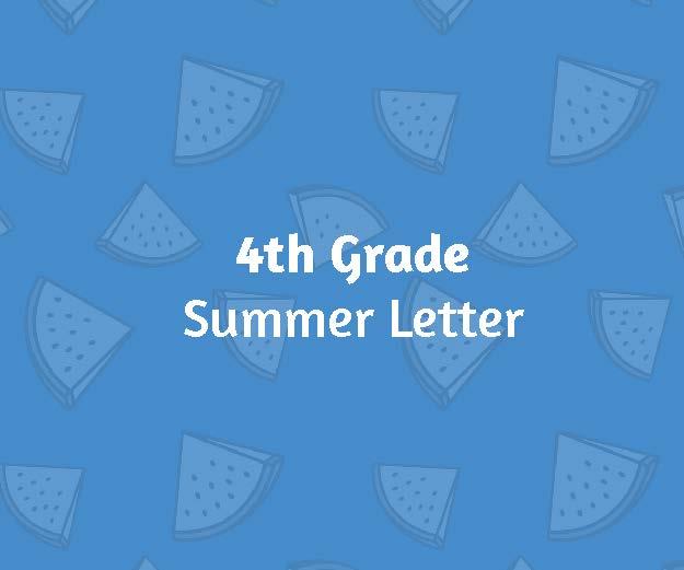 4th Grade Summer Letter