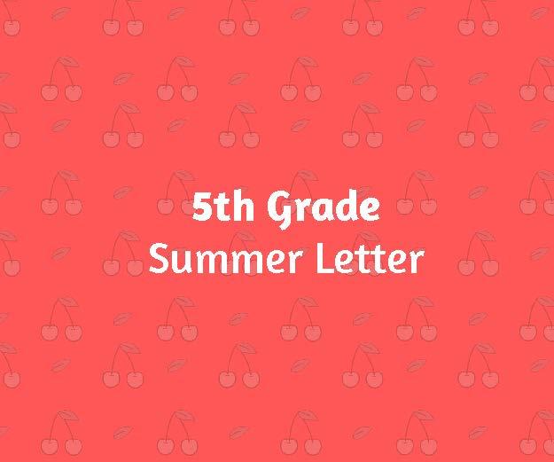 5th Grade Summer Letter