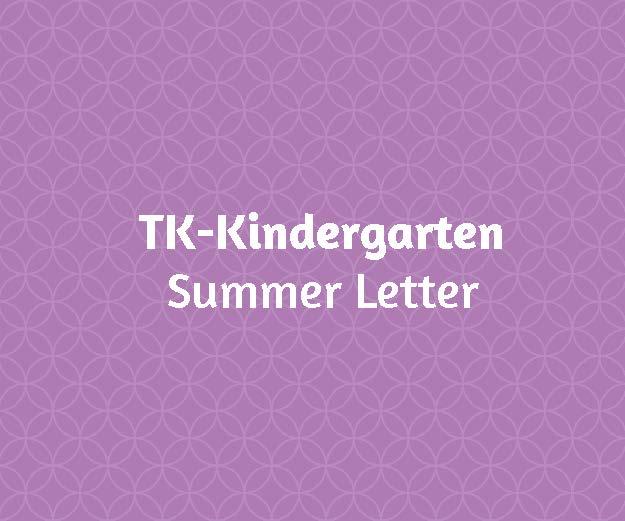 TK - Kindergarten Summer Letter
